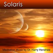 Solaris (Music for Meditation) by Dr. Harry Henshaw