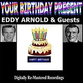 Your Birthday Present - Eddy Arnold & Guests by Various Artists