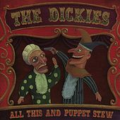 All This And Puppet Stew by The Dickies
