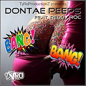 Bang Bang by Dontae Peeps
