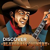 Discover Bluegrass Country by Various Artists