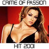 Crime of Passion (Hit 2001 Tribute to Bamble B) by Disco Fever