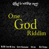 One God Riddim (Called To Worship) - EP by Various Artists