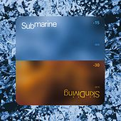 Skin Diving by Submarine
