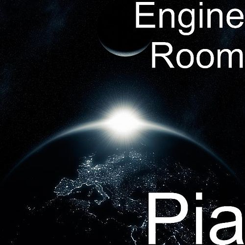 Pia by The Engine Room