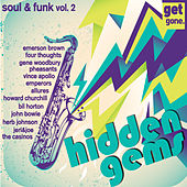 Get Gone Hidden Gems - Rarities, 60's Soul and Funk Vol. 2 by Various Artists