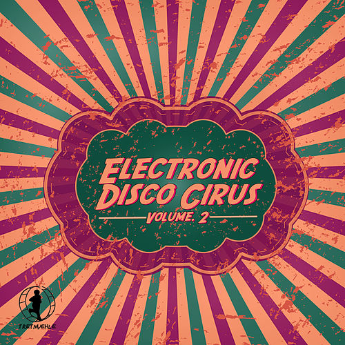 Electronic Disco Circus, Vol. 2 by Various Artists