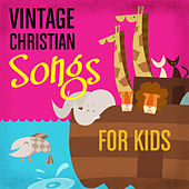 Vintage Christian Songs for Kids von Various Artists