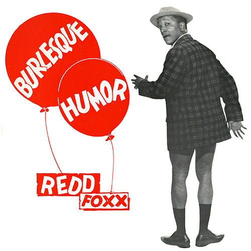 Burlesque Humor by Redd Foxx