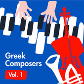 Greek Composers Vol.1 by Various Artists