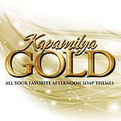 Kapamilya Gold (All Your Favorite Afternoon Soap Themes) by Various Artists