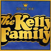 Best of the Kelly Family 1 by The Kelly Family