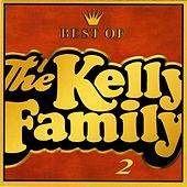 Best of the Kelly Family 2 by The Kelly Family