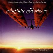 United States Air Force Band of Mid-America: Infinite Horizons by United States Air Force Band Of Mid-america