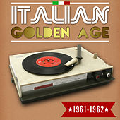 Italian Golden Age 1961-1962 by Various Artists