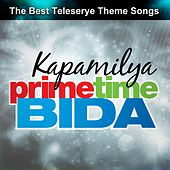 Kapamilya Primetime Bida by Various Artists