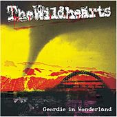 Geordie in Wonderland by The Wildhearts