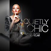 Quietly Chic by Various Artists