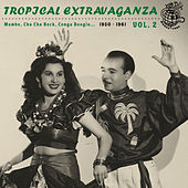 Tropical Extravaganza Vol. 2 by Various Artists