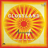 Gloryland: Folk Songs, Spirituals, Gospel hymns of Hope & Glory by Various Artists