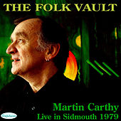 The Folk Vault: Martin Carthy, Live in Sidmouth 1979 von Martin Carthy