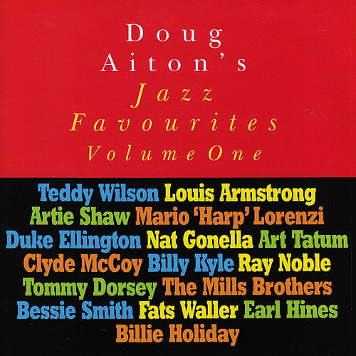 Doug Aiton Presents: Jazz Favourites, Vol. 1 by Various Artists