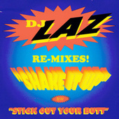 Shake It Up by DJ Laz