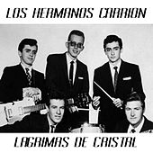 Lagrimas de Cristal by Los Hermanos Carrion