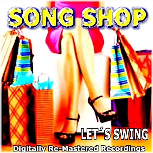 Song Shop - Let's Swing by Various Artists