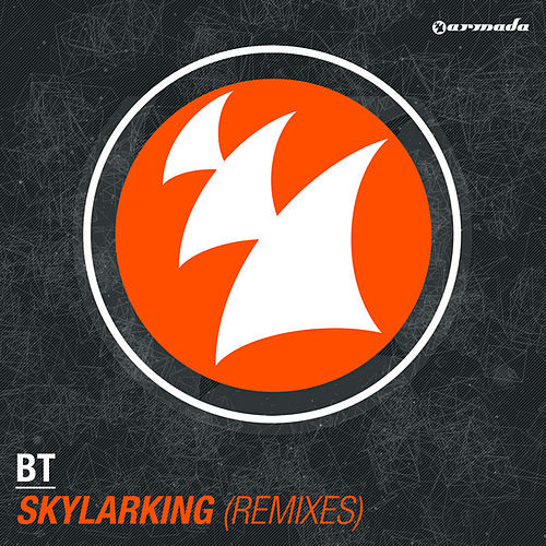 Skylarking (Remixes) by BT