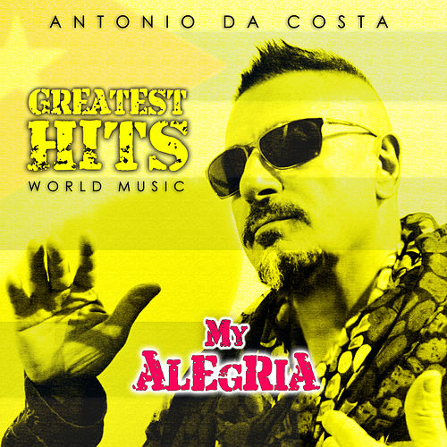 My Alegria by Antonio Da Costa