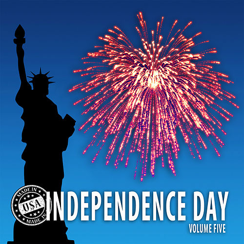 Independence Day, Vol. 5 by Various Artists