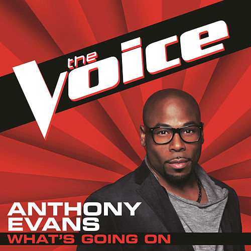 What's Going On by Anthony Evans