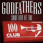 Shot Live at the 100 Club by The Godfathers
