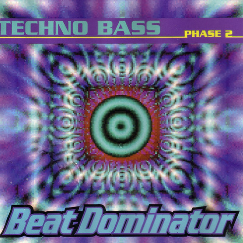 Techno Bass: Phase 2 by Beat Dominator