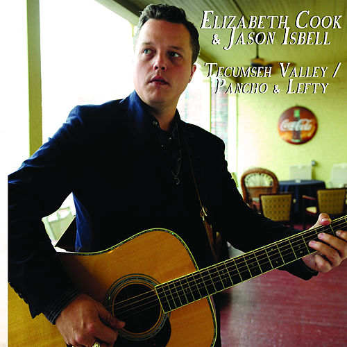 Tecumseh Valley / Pancho & Lefty by Elizabeth Cook
