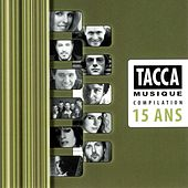 Tacca Musique compilation 15 ans by Various Artists