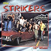 12 Inch Mixes by The Strikers