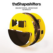Analogue to Digital... And Back Again (The Remixes EP) by The Shapeshifters