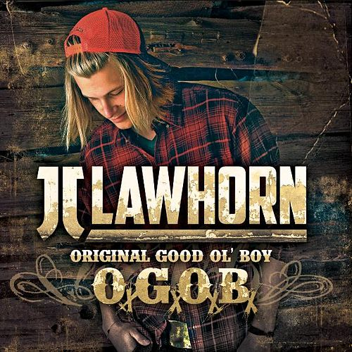 Original Good Ol' Boy by JJ Lawhorn