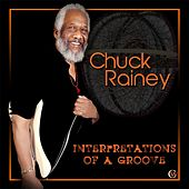 Interpretations of a Groove by Chuck Rainey