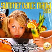 Summer Dance Mania 2013 by Various Artists