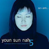 So I Am... by Youn Sun Nah