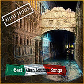 Best Italian Lounge Songs (Deluxe Edition) by Various Artists