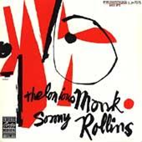 Thelonious Monk & Sonny Rollins by Thelonious Monk