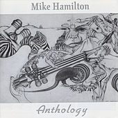 Anthology by Mike Hamilton