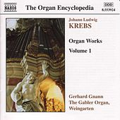 Organ Works Vol. 1 by Johann Ludwig Krebs