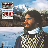 High Country Snows by Dan Fogelberg