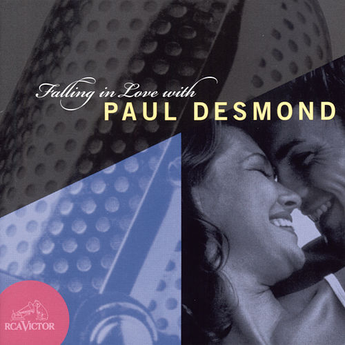 Falling In Love With Paul Desmond by Paul Desmond