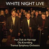 White Night LIVE by Hot Club De Norvège